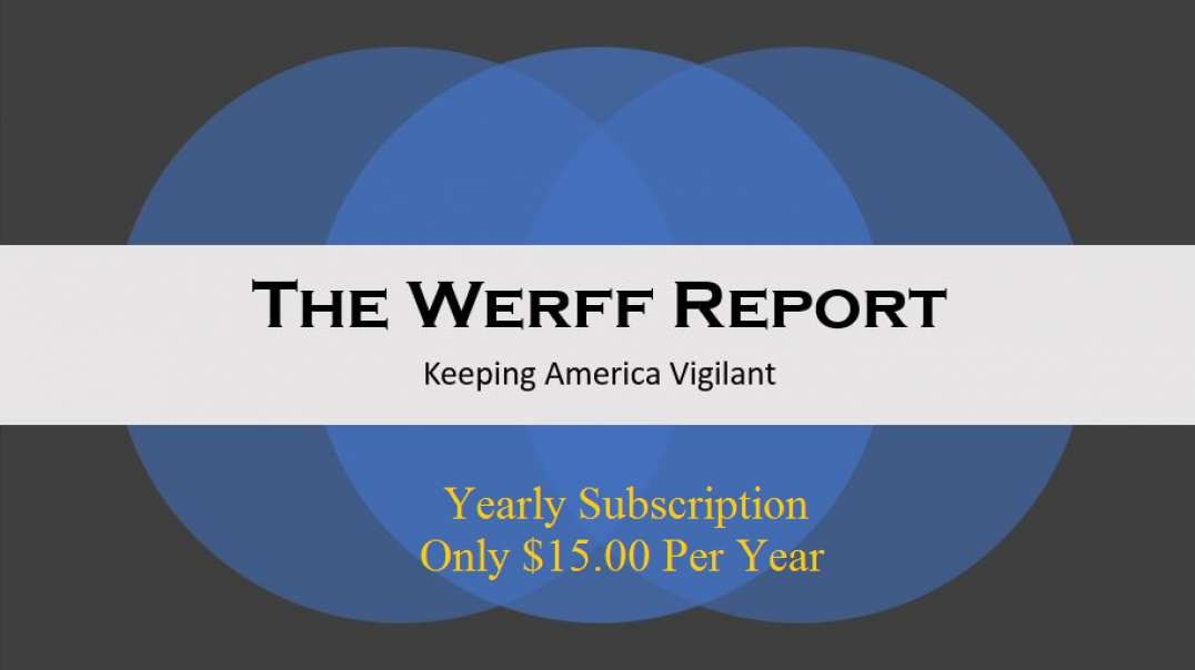 You Asked, We Listened! The Werff Report Is Now Offering An Annual Subscription Option