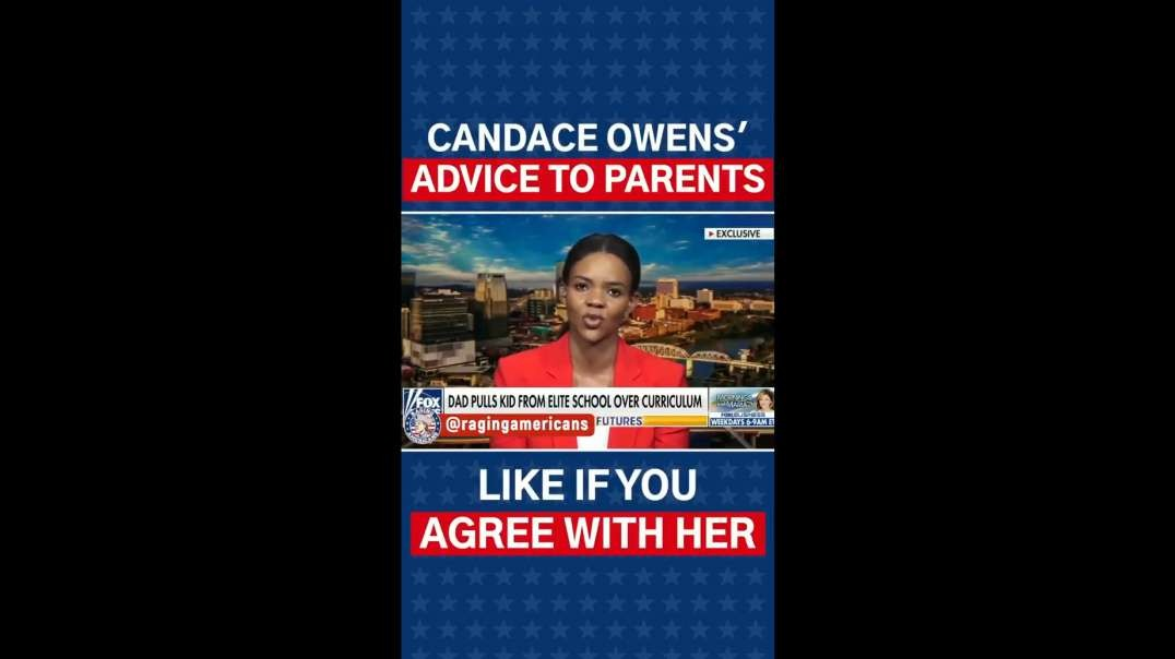 Candace Owens Has Advice For Parents On How To Fight Back Against Leftist Agenda In Schools