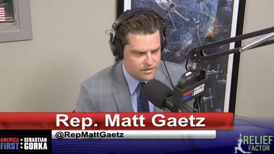 """Matt Gaetz Is """"Deeply Concerned"""" National Security Authorities Are Being Turned Against The People"""